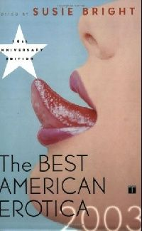 Обложка книги The Best American Erotica 2003 (Best American Erotica)