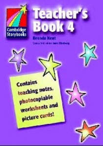 Brenda Kent Cambridge Storybooks Level 4 Teacher's Book