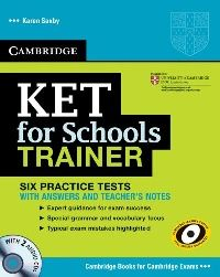 Karen Saxby KET for Schools Trainer Practice Tests with Answers and Audio CDs (2)