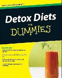 Wootan Gerald Don, Phillips Matthew Brittain Detox Diets for Dummies (Детокс-диета для чайников)