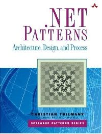 Обложка книги .NET Patterns: Architecture, Design, and Process