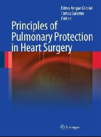 Gabriel Principles of Pulmonary Protection in Heart Surgery (�������� �������� ������ � ��������� ��������)