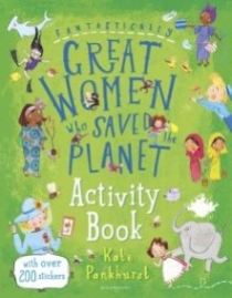 Pankhurst Kate Fantastically Great Women Who Saved the Planet Activity Book