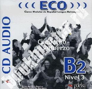 ECO B2 Nivel 3. Cuaderno de refuerzo. Audio CD