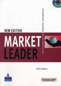 Rogers John Market Leader. Intermediate business english practice file