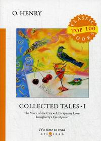 O. Henry Collected Tales I