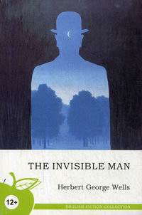 Wells H.G. The Invisible Man