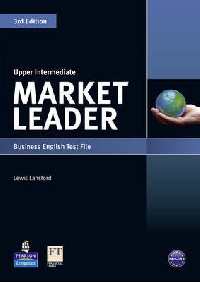 David Cotton, David Falvey and Simon Kent Market Leader 3rd Edition Upper-Intermediate Test File