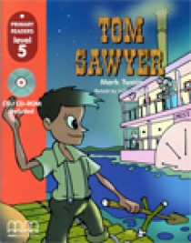 Mark T. Primary Reader Level 5 Tom Sawyer, with Audio CD