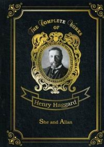 Haggard H.R. She and Allan Vol. 7
