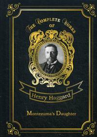 Haggard H.R. Montezuma's Daughter Vol. 40