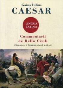 Caesar G.I. Commentarii de Bello Civili