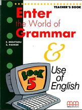 H.Q. Mitchell Enter the World of Grammar 5 Teacher's Book