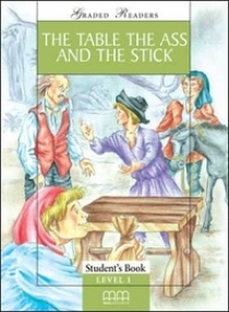 Graded Readers Level 1 The Table, the Ass & the Stick, Pack (Student's Book, Activity Book, CD)