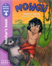 Primary Reader Level 4 Mowgli, Teacher's book with Audio CD