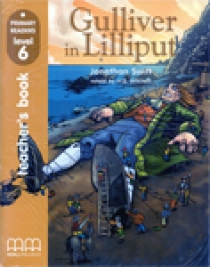 Primary Reader Level 6 Gilliver in Lilliput, Teacher's book with Audio CD