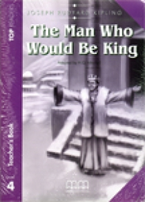 Top Readers Level 4 The Man Who Would Be King Teach.Pack (Teacher's Book,Student's Book,Glossary)