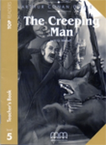 Top Readers Level 5 The Creeping Man Teach.Pack (Teacher's Book,Student's Book,Glossary)