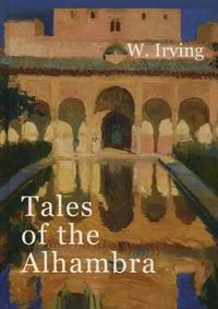 Irving W. Tales of the Alhambra