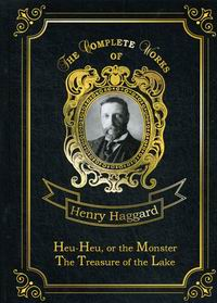 Haggard H.R. Heu-Heu, or the Monster & The Treasure of the Lake Vol. 8
