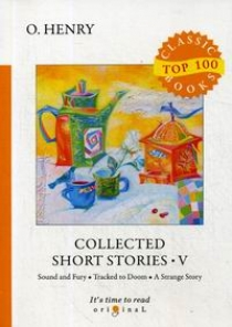 O. Henry Collected Short Stories V