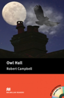 Robert Campbell and Lindsay Clandfield Owl Hall (with Audio CD)