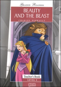 Graded Readers Level 2 Beauty and The Beast Teacher's Book (Students book,Activity book,Teachers notes)