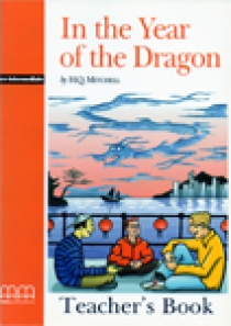 Graded Readers Pre-Intermediate In the Year of the Dragon Teacher's Book (Students book, Activity book, Teachers notes)