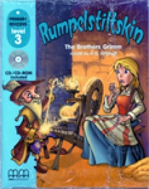 Jacob G., Wilhelm G. - Primary Reader Level 3 Rumpelstiltskin, With Audio CD