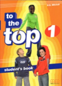 Mitchell H. Q. To the Top 1 Student's Book