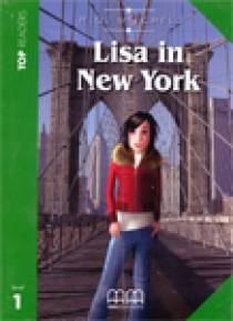 Mitchell H. Q., Marileni M. - Top Readers Level 1 Lisa in New York, Student's Book+CD