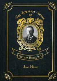 Haggard H.R. Joan Haste Vol. 38