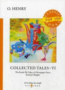O. Henry Collected Tales VI