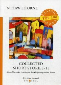 Hawthorne N. Collected Short Stories II