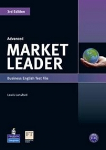 David Cotton, David Falvey and Simon Kent Market Leader 3rd Edition Advanced Test File