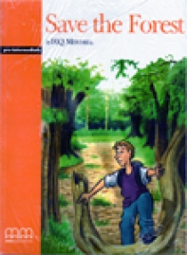 Graded Readers Pre-Intermediate Save the Forest Pack (Students book,Activity book,CD)