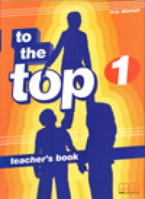 Mitchell H. Q. - To the Top 1 Teacher's Book