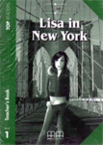 Top Readers Level 1 Lisa in New York, Teachers Pack(Teacher's Book,Student's Book,Glossary)