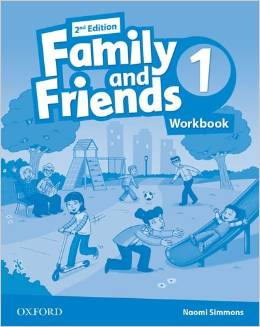 Tamzin Thompson, Naomi Simmons, Jenny Quintana Family and Friends Second Edition 1 Workbook