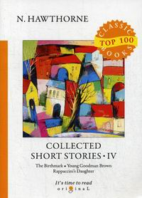 Hawthorne N. Collected Short Stories IV