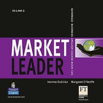 Iwonna D., Margaret O. Market Leader Advanced Business English Course Book CDs Audio CD