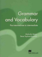 Malcolm Mann and Steve Taylore-Knowles Macmillan Exam Skills For Russia. Grammar and Vocabulary: Pre-Intermediate to Intermediate Student's Book