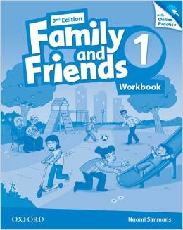 Tamzin Thompson, Naomi Simmons, Jenny Quintana Family and Friends Second Edition 1 Workbook & Online Skills Practice Pack