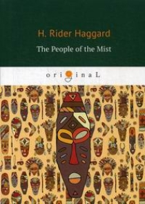 Haggard H.R. - The People of the Mist
