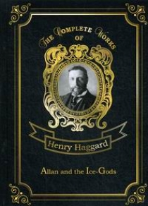 Haggard H.R. Allan and the Ice-Gods Vol. 9