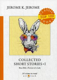 Jerome K.J. Collected Short Stories I