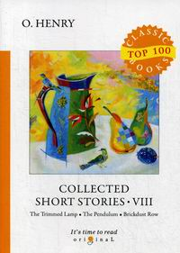 O. Henry Collected Short Stories VIII