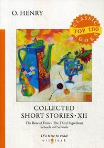 O. Henry Collected Short Stories XII