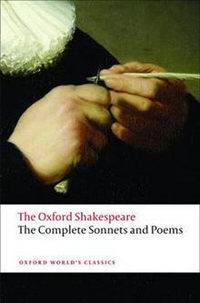 William, Shakespeare The Complete Sonnets and Poems