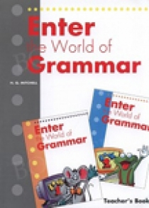 H.Q. Mitchell Enter the World of Grammar 1 and 2 Teacher's Book